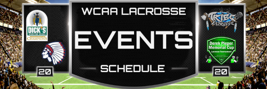 WCAA Lacrosse Events Schedule