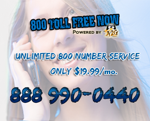 800 Toll Free Now - Unlimited Toll Free Services